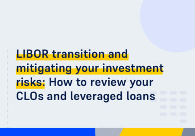 CMS ON DEMAND WEBINAR LIBOR transition and mitigating your investment risks How to review your CL Os and leveraged loans