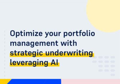 CMS WEBINAR Optimize your portfolio management with strategic underwriting leveraging AI